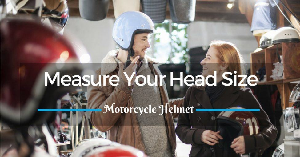 Measure Your Head Size for a Motorcycle Helmet